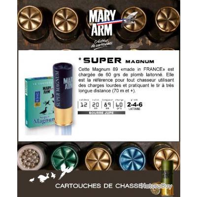 Cartouches MARY ARM SUPER MAGNUM Boite de 10 Calibre 12/89