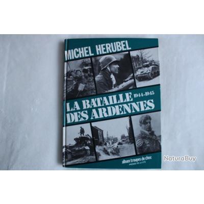 La bataille des Ardennes 1944-1945, album troupes de choc