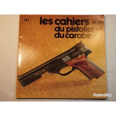 RARE revue les cahiers du pistolier et du carabinier n°27 (voir sommaire dans le texte de l'annonce)