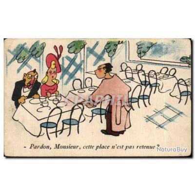 Carte Postale Ancienne Illustrateur Humour Pardon Monsieur cette place n&#39est pas retenue ?