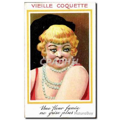 Carte Postale Ancienne Fantaisie Vieille coquette Femme Une fleur fanee ne grise plus !