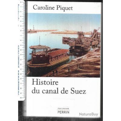 histoire du canal de suez de caroline piquet , égypte