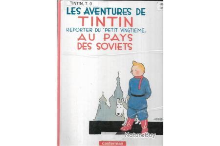 Reporter du Petit Vingtieme Au Pays Des Soviets Herge-Les Aventures de Tintin