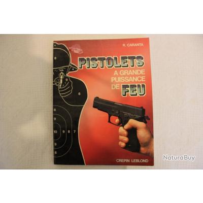 Pistolets a grande puissance de feu