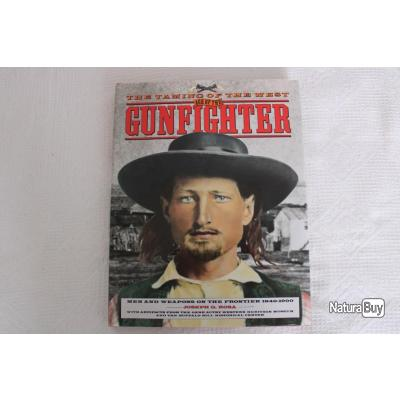 The taming of the west age of the gunfighter