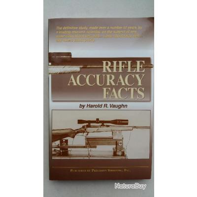 INTROUVABLE: Rifle Accuracy Facts de HArold R. Vaughn