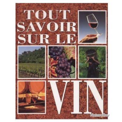 """Livre """"tout savoir sur le Vin"""""""