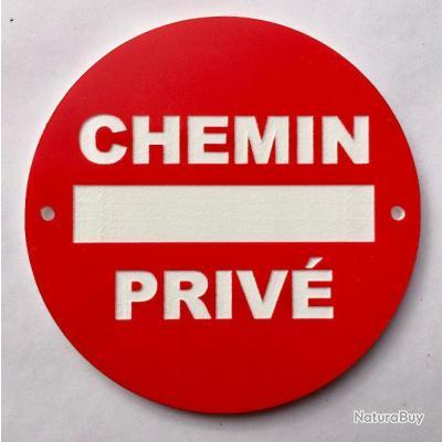 panneau CHEMIN PRIVÉ Ø 300 mm