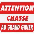 PRIX CHOC ATTENTION CHASSE AU GRAND GIBIER DIM 25 X 30 CM ALU JANUEL