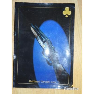cahier sur le fusil BETTINSOLI TARCISIO - VENDU PAR JEPERCUTE (a3982)